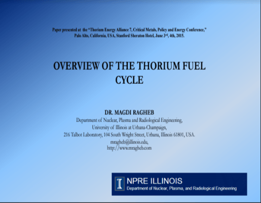 Overview of the Thorium Fuel Cycle M. Ragheb TEAC7