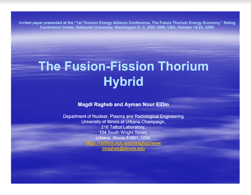 The Fusion Fission Thorium Hybrid Ragheb