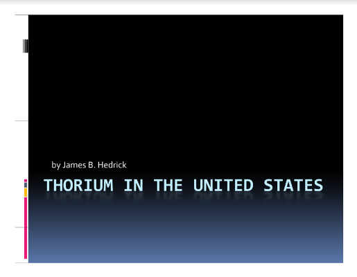 Thorium in the US Jim Hedrick