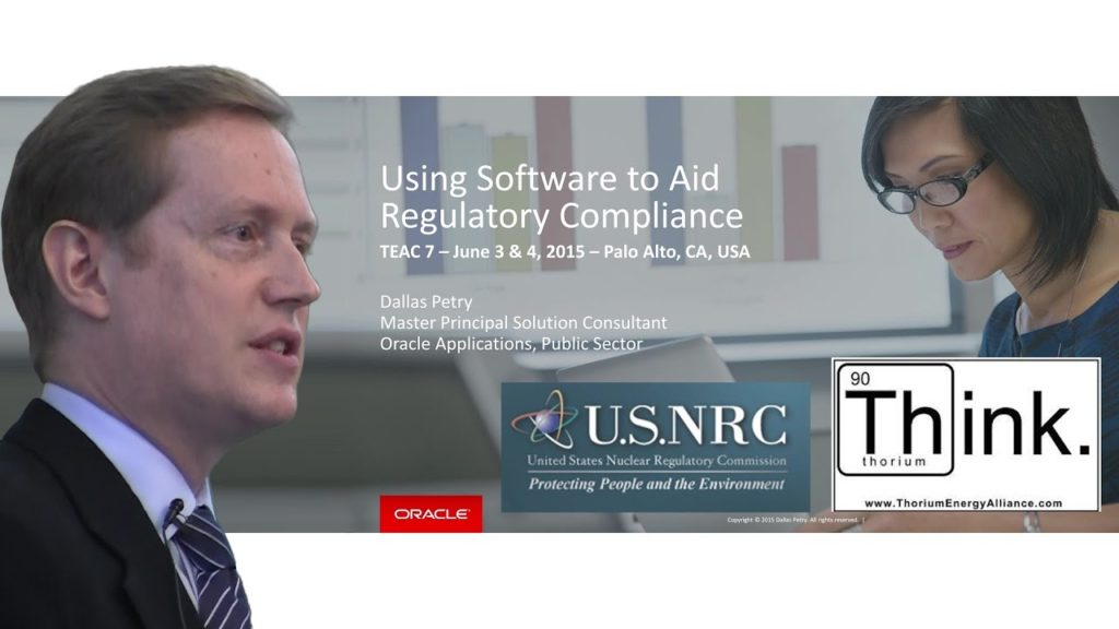 Dallas Petry – Business Systems & Process Approach to Nuclear Regulatory Compliance TEAC 7