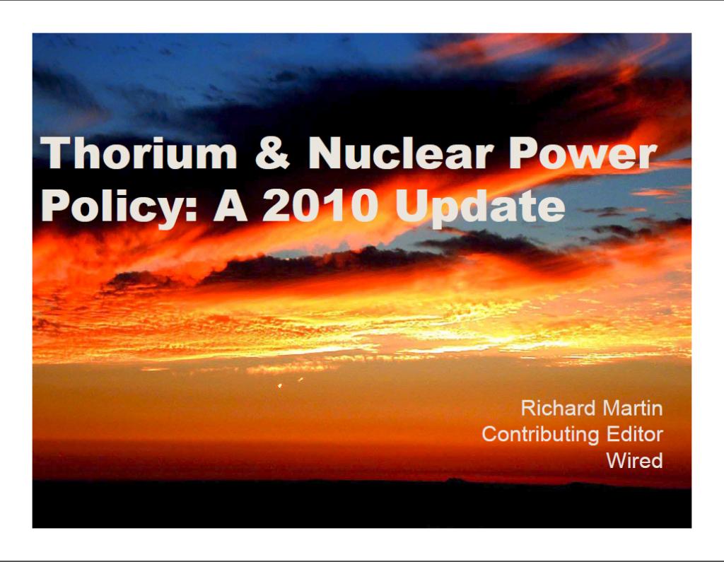 Thorium & Nuclear Update  Rick Martin TEAC 2
